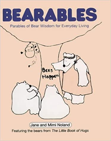 Book Bearables: Parables of Bear Wisdom for Everyday Living