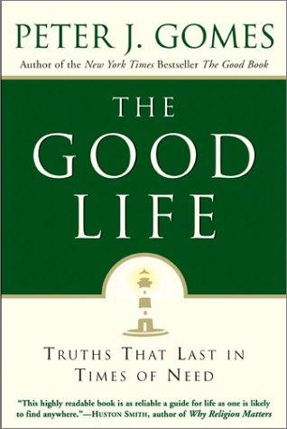 Download The Good Life : Truths That Last in Times of Need PDF
