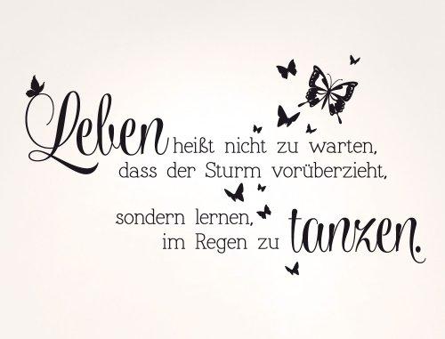 Wandtattoo Spruch Leben Heißt Nicht Zu Warten Dass Der Sturm