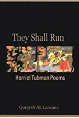 They Shall Run: Harriet Tubman Poems Hardcover