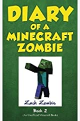 Diary of a Minecraft Zombie Book 2: Bullies and Buddies (Volume 2) Paperback