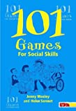 101 Games for Social Skills (101 Games S.)