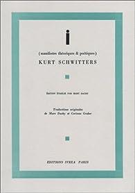 I : manifestes théoriques & poétiques par Kurt Schwitters