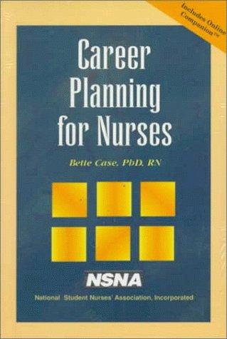 Career Planning for Nurses (Professional Reference-Nursing)