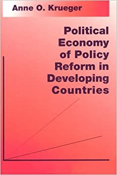 Political Economy of Policy Reform in Developing Countries (Ohlin Lectures) by Anne O. Krueger (1993-06-04)
