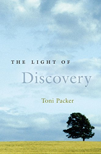 The Light of Discovery (Toni Packer)