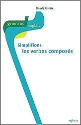 Simplifions les verbes composés