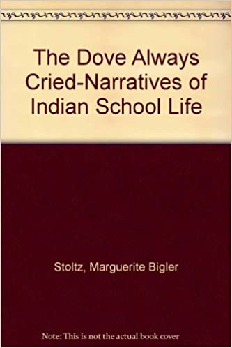 Book The Dove Always Cried-Narratives of Indian School Life