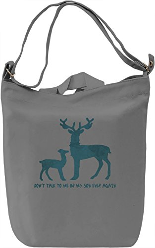 Don't talk to me or my son ever again Borsa Giornaliera Canvas Canvas Day Bag| 100% Premium Cotton Canvas| DTG Printing|