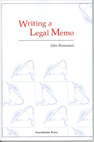 Writing A Legal Memo (Coursebook): John Bronsteen: 9781599410029