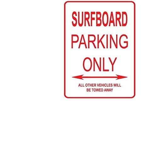 - Lilyanaen New Metal Sign Aluminum Sign Surfboard CAR Parking ONLY Street Sign for Outdoor & Indoor 8