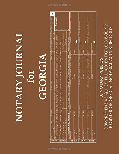 NOTARY JOURNAL FOR GEORGIA: A Notary Public's