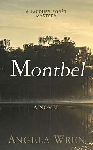 Montbel: A French Murder Mystery (A Jacques Forêt Mystery Book 3)