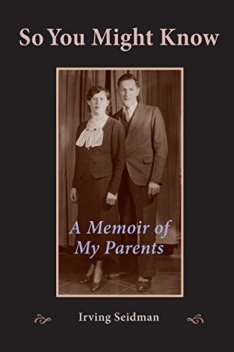 So You Might Know: A Memoir of My Parents