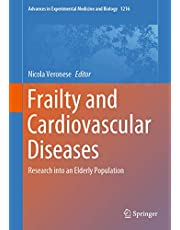 Frailty and Cardiovascular Diseases: Research into an Elderly Population