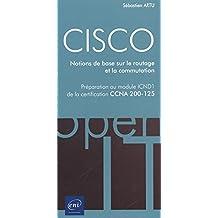 CISCO - Notions de base sur le routage et la communication : Pré