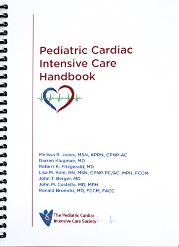 Pediatric Cardiac Intensive Care Handbook - Updated 2017 Version