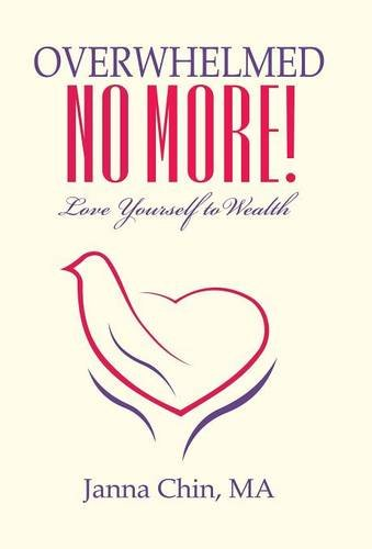 Download Overwhelmed No More!: Love Yourself to Wealth ebook
