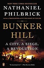 Bunker Hill: A City, A Siege, A Revolution…