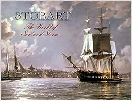 John Stobart Rediscovery of Americas Maritime Heritage hc 1985 Marine Art Ships