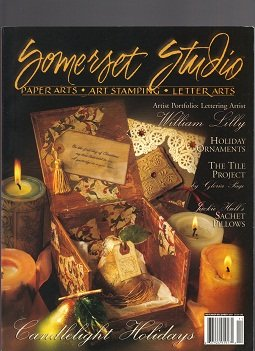 Somerset Studio. Paper Arts Art Stamping Letter Arts November December 2001 (William Lilly; Holiday Ornaments; Tile Project; Sachet Pillows; Candlelight - Ornament Sachet