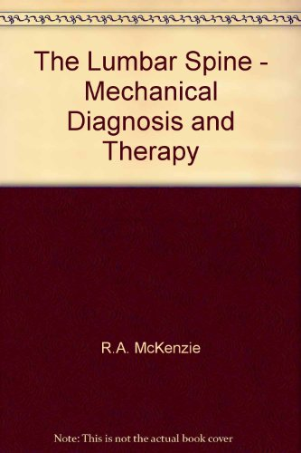 The Lumbar Spine - Mechanical Diagnosis and - Lumbar Mckenzie Spine