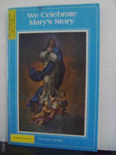 We Celebrate Marys Story for the Family S.C. Thomas Brown and Sister Maureen Shaughnessy