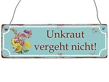 Garten Balkon Terrasse Holzschild Shabby Vintage Retro UNKRAUT VERGEHT NICHT