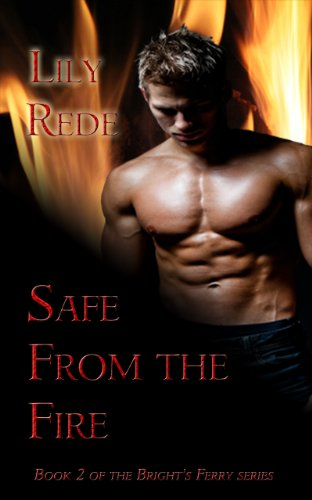 Book: Safe From the Fire (Bright's Ferry) by Lily Rede