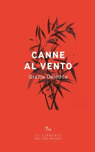 Read Online Canne al vento (Italian Edition) PDF