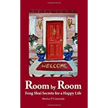Room by Room: Feng Shui Secrets for a Happy Life