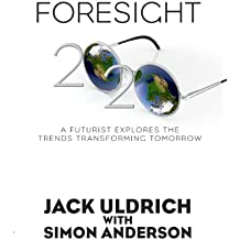 Foresight 2020: A Futurist Explores the Trends Transforming Tomorrow (English Edition)