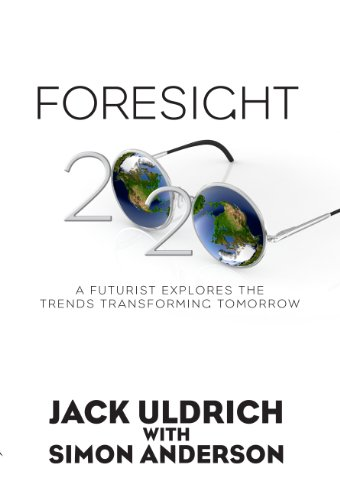 Foresight 2020 Futurist Explores Transforming ebook product image