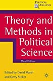 Theory and Methods in Political Science: Third Edition (Political Analysis)