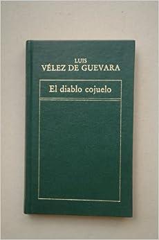 El diablo cojuelo / Luis Vélez de Guevara ; [edición de Agustín Donázar]
