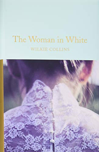Collectors Woman (The Woman in White (Macmillan Collector's Library))