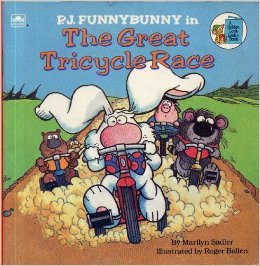 - P.J. Funnybunny in The Great Tricycle Race (Look-Look)