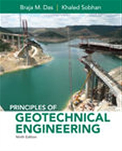 Principles of Geotechnical Engineering MindTap Course List