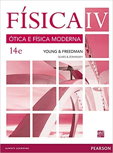Física VOL IV - Ótica e Física Moderna  Volume 4 - 9788543006710 - Livros  na Amazon Brasil 25460ee671