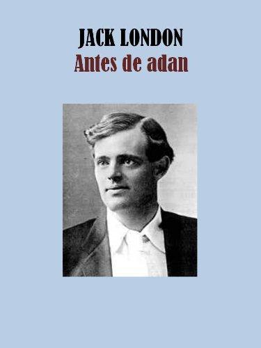 Antes de Adan (Spanish Edition)