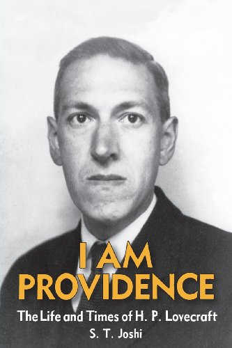 I Am Providence: The Life and Times of H. P. Lovecraft, Volume 2 [S. T. Joshi] (Tapa Blanda)