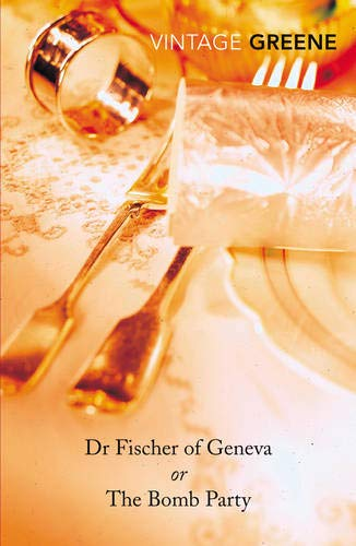 Dr Fischer of Geneva or The Bomb Party -