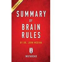 Summary of Brain Rules: By Dr. John Medina - Includes Analysis