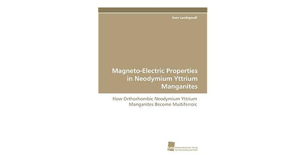 Magneto-Electric Properties in Neodymium Yttrium Manganites