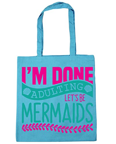 HippoWarehouse I'm Done Adulting Let's Be Mermaids Tote Shopping Gym Beach Bag 42cm x38cm, 10 litres Surf Blue
