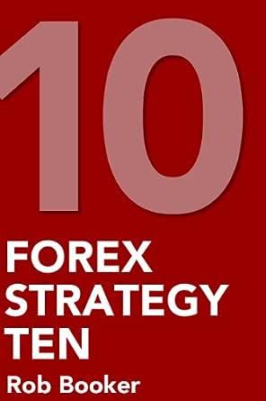10 estrategias de forex rob booker ebook