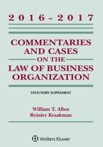Commentaries and Cases on the Law of Business Organization 2016-2017 Statutory Supplement - Fairview Allen