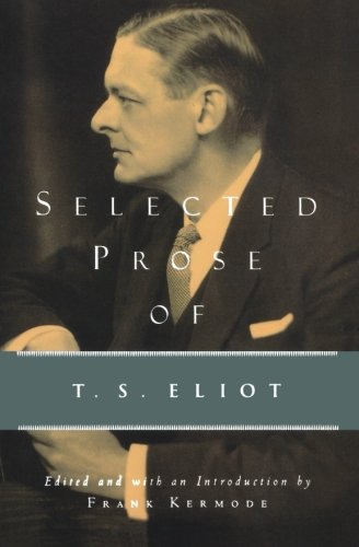 Selected Prose of T.S. Eliot