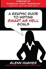 A Graphic Guide to Writing SMART as Hell Goals! Paperback