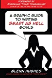 A Graphic Guide to Writing SMART as Hell Goals!